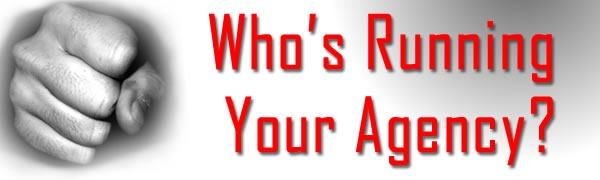 Who's Running Your Agency?