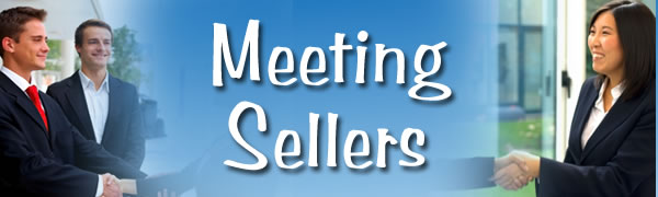 Meeting Future and Immediate Sellers